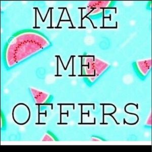 See something U want then make a Reasonable Offer